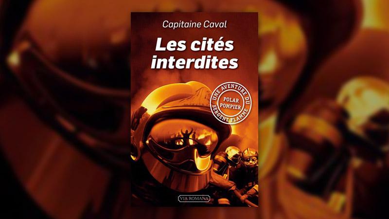 Capitaine Caval, Les Cités interdites