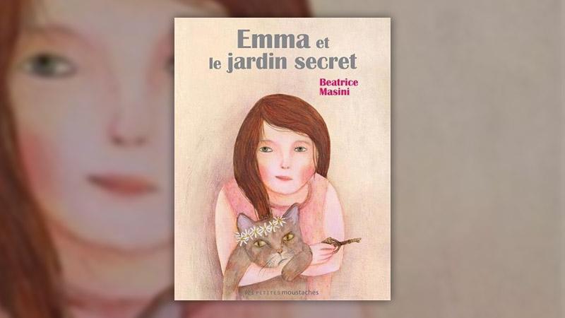 Beatrice Masini, Emma et le jardin secret