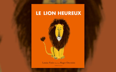 Louise Fatio, Le Lion heureux