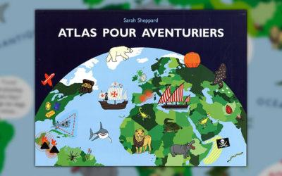 Sarah Sheppard, Atlas pour aventuriers