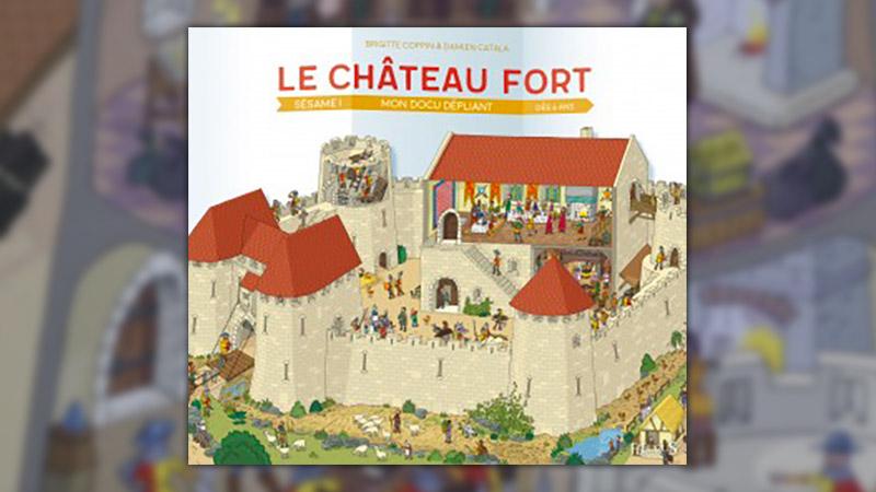 Brigitte Coppin et Damien Catala, Le château fort