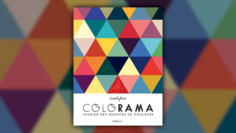 Cruschiform, Colorama : imagier des nuances de couleurs