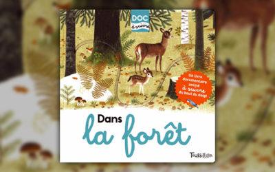Julie Faulques, Dans la forêt
