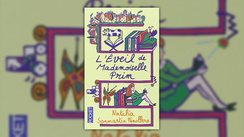 Natalia Sanmartin Fenollera, L'Éveil de Mademoiselle Prim