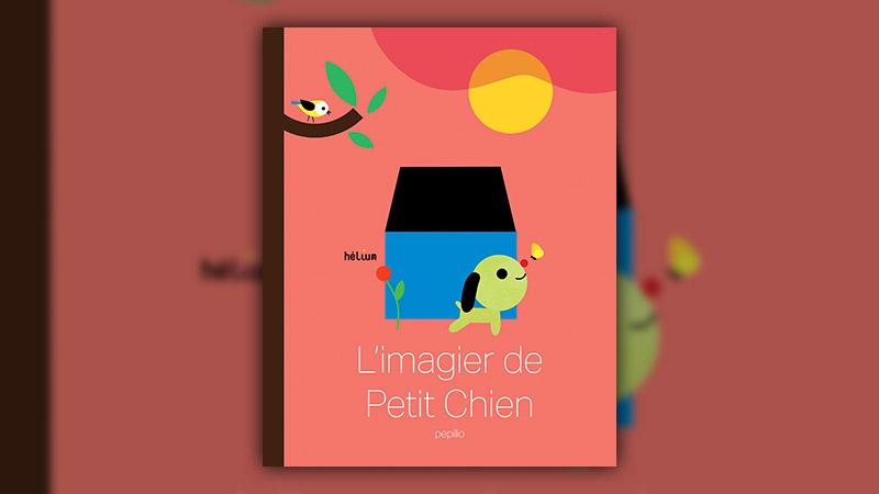 Pepillo, L'imagier de Petit Chien
