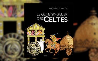 Anie et Michel Politzer, Le génie singulier des Celtes