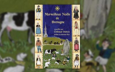 Thibaud Dubois, Merveilleux Noëls de Bretagne