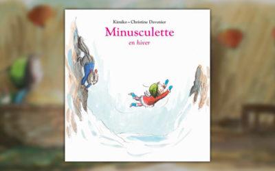 Kimiko et Christine Davenier, Minusculette en hiver