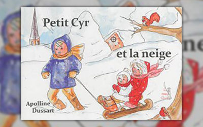Apolline Dussart, Petit Cyr et la neige