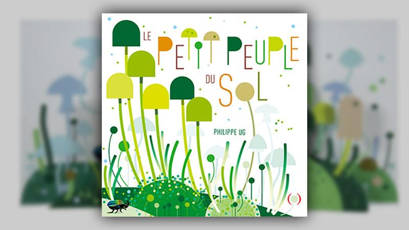 Philippe UG, Le petit peuple du sol