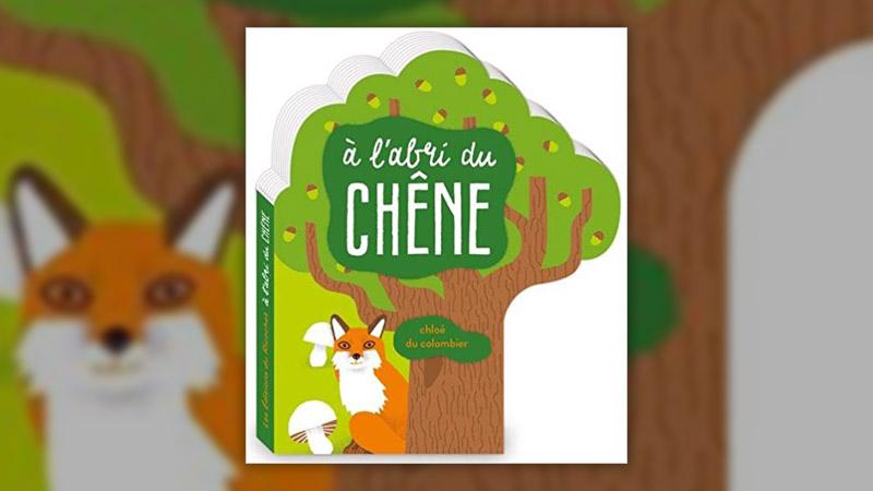 Chloé du Colombier, A l'abri du chêne