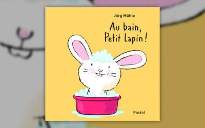 Jörg Mühle, Au bain, Petit Lapin!