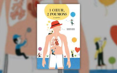 Françoise Laurent, 1 cœur, 2 poumons, la respiration