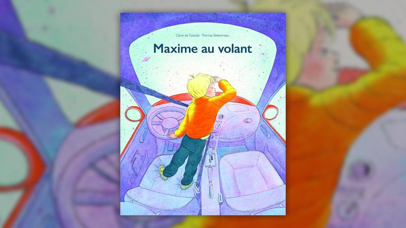 Claire de Gastold et Thomas Bretonneau, Maxime au volant