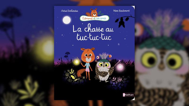Astrid Desbordes, La Chasse au tuc-tuc-tuc