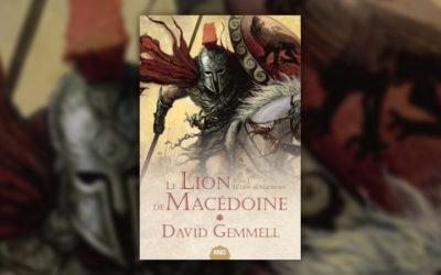 David Gemmel, Le Lion de Macédoine