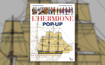 Dominique Ehrhard, L'Hermione, une frégate du XVIIIe siècle, livre pop-up et Anne-Florence Lemasson