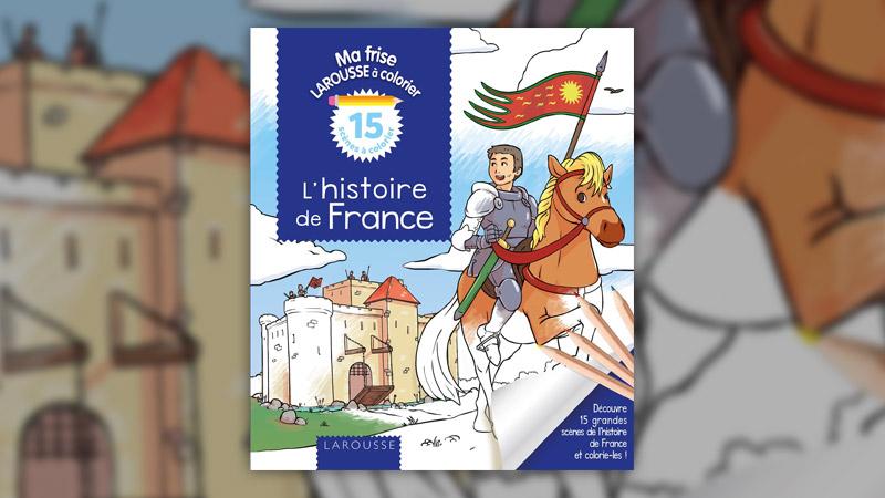 Elisabeth De Lambilly Lhistoire De France à Colorier