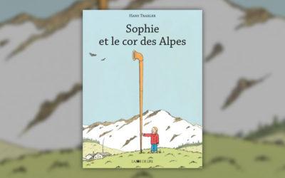 Hans Traxler, Sophie et le cor des Alpes