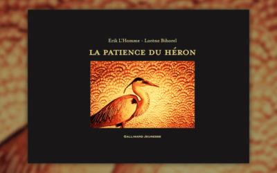 Erik L'Homme, La Patience du héron