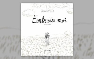 Jacques Prévert, Embrasse-moi