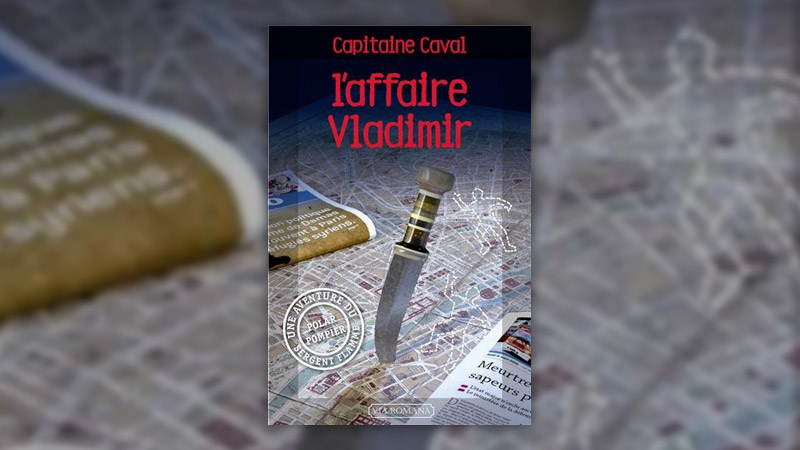 Capitaine Caval, L'Affaire Vladimir