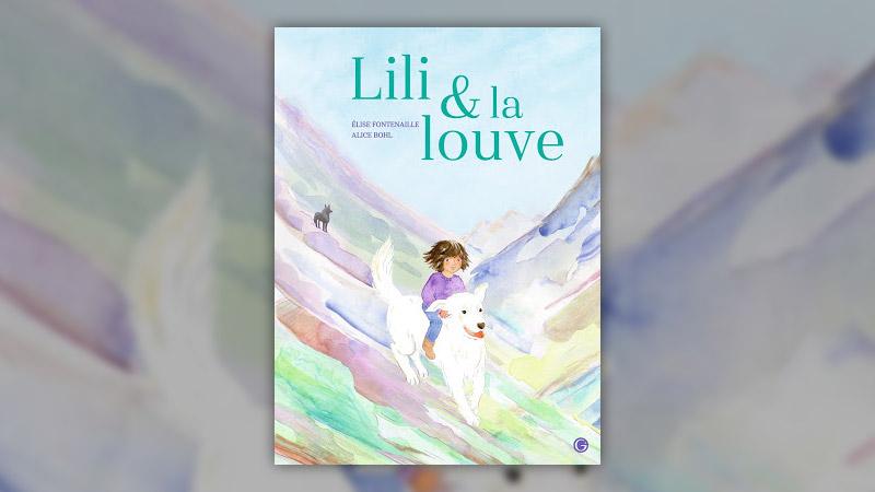 Elise Fontenaille, Lili et la louve