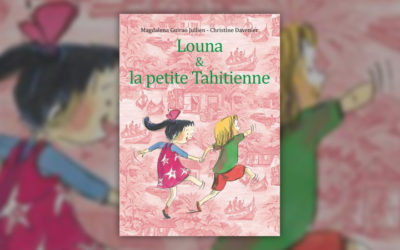 Magdalena Guirao-Jullien, Louna et la petite Tahitienne