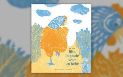 May Angeli, Rita la poule veut un bébé