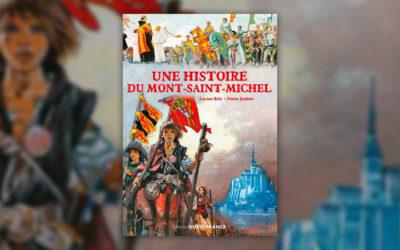 Lucien Bély et Pierre Joubert, Une histoire du Mont-Saint-Michel