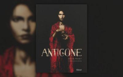 Régis Penet, Antigone, d'après l'œuvre de Sophocle