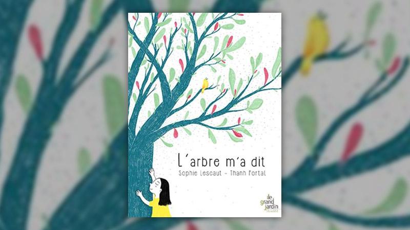 Sophie Lescaut, L'arbre m'a dit