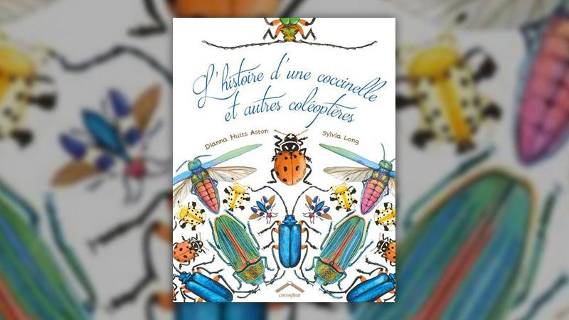 Diana Hutts Aston, L'histoire d'une coccinelle et autres coléoptères