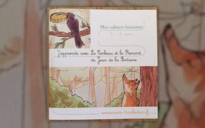 """J'apprends avec """"Le Corbeau et le Renard"""" de Jean de la Fontaine"""