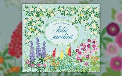 Felicity Brooks, Jolis jardins