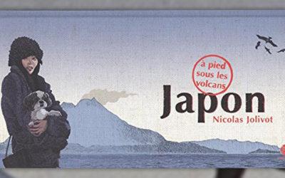 Nicolas Jolivot, Japon, à pied sous les volcans, carnet de voyage