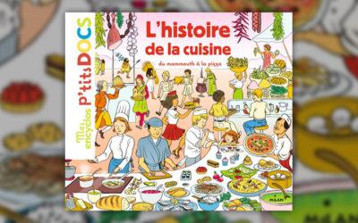 Stéphanie Ledu et Stéphane Frattini, L'histoire de la cuisine, du mammouth à la pizza