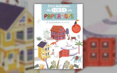 Bénédicte Le Loarer, Paper Toys, les maisons du monde
