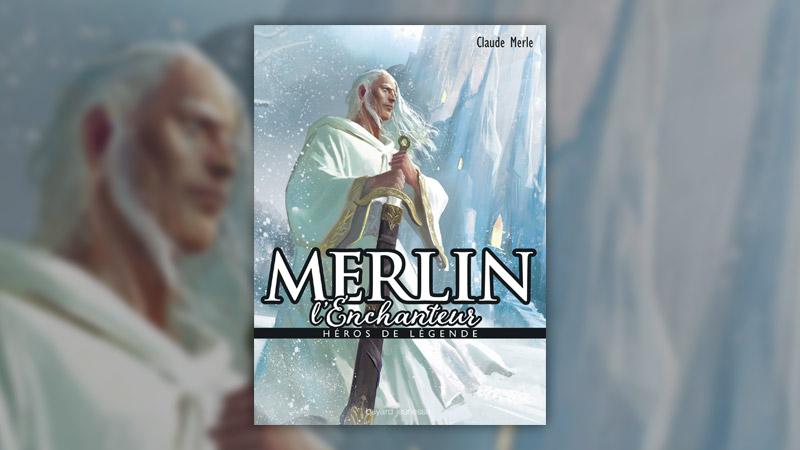 Claude Merle, Merlin l'Enchanteur