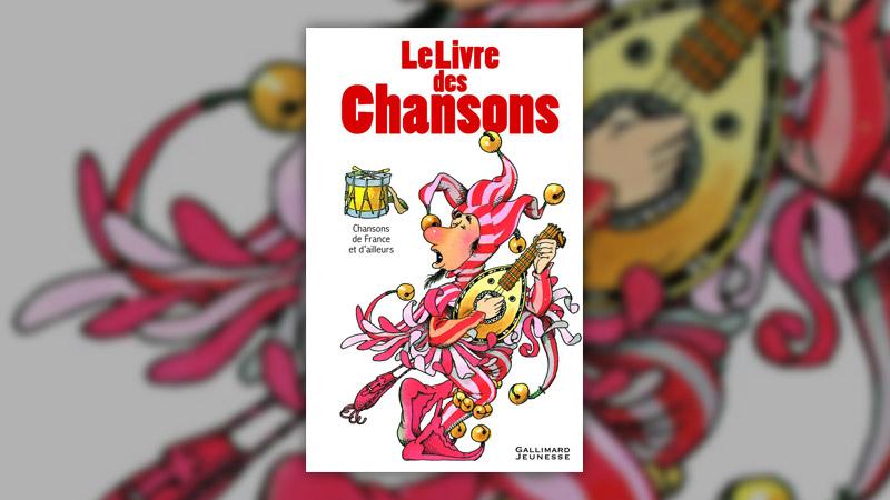 Claudine et Roland Sabatier, Le livre des chansons, Chansons de France et d'ailleurs