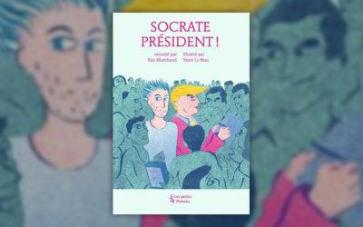 Yan Marchand, Socrate président!