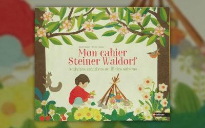 Isabelle Huiban, Mon cahier Steiner Waldorf