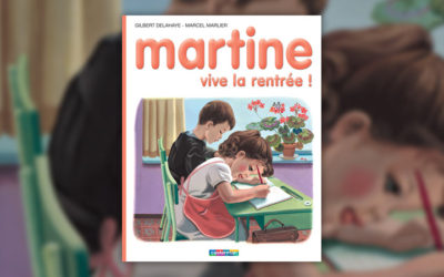 Marcel Marlier et Gilbert Delahaye, Martine, Vive la rentrée!