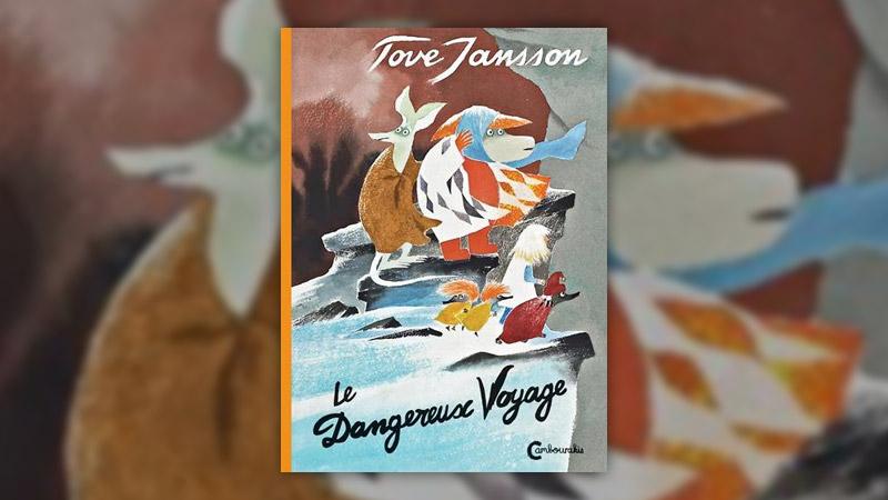 Tove Jansson, Le dangereux voyage