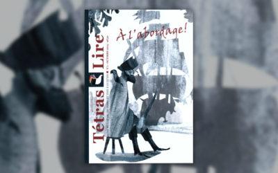 Le n°1 du magazine Tétras Lire est paru: A l'abordage!