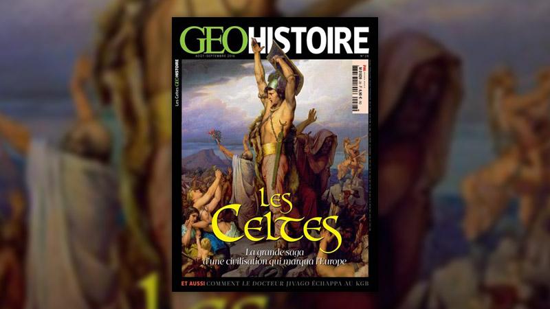 Les Celtes, GéoHistoire août‐septembre 2016