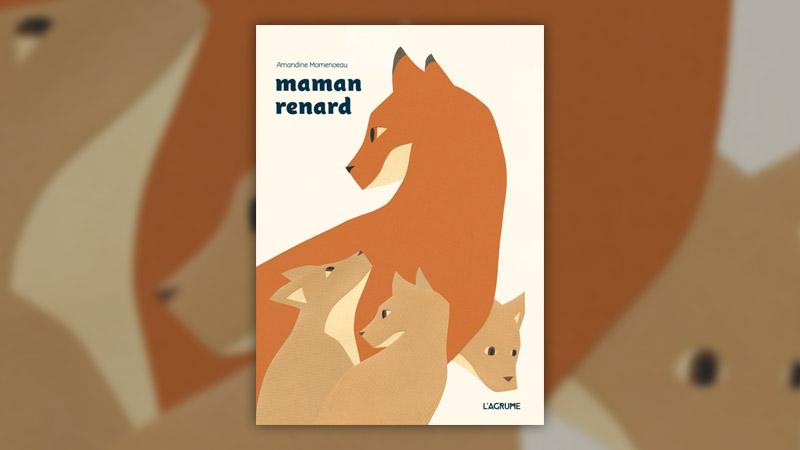 Amandine Momenceau, Maman renard