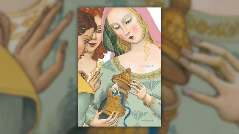 Anne Buguet, Les trois princesses