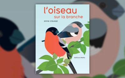 Anne Crausaz, L'oiseau sur la branche