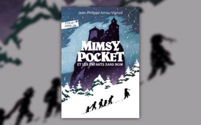 Jean‐Philippe Arrou‐Vignod, Mimsy Pocket et les enfants sans nom